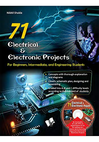 71 ELECTRICAL & ELECTRONIC PROJECTS (WITH CD)