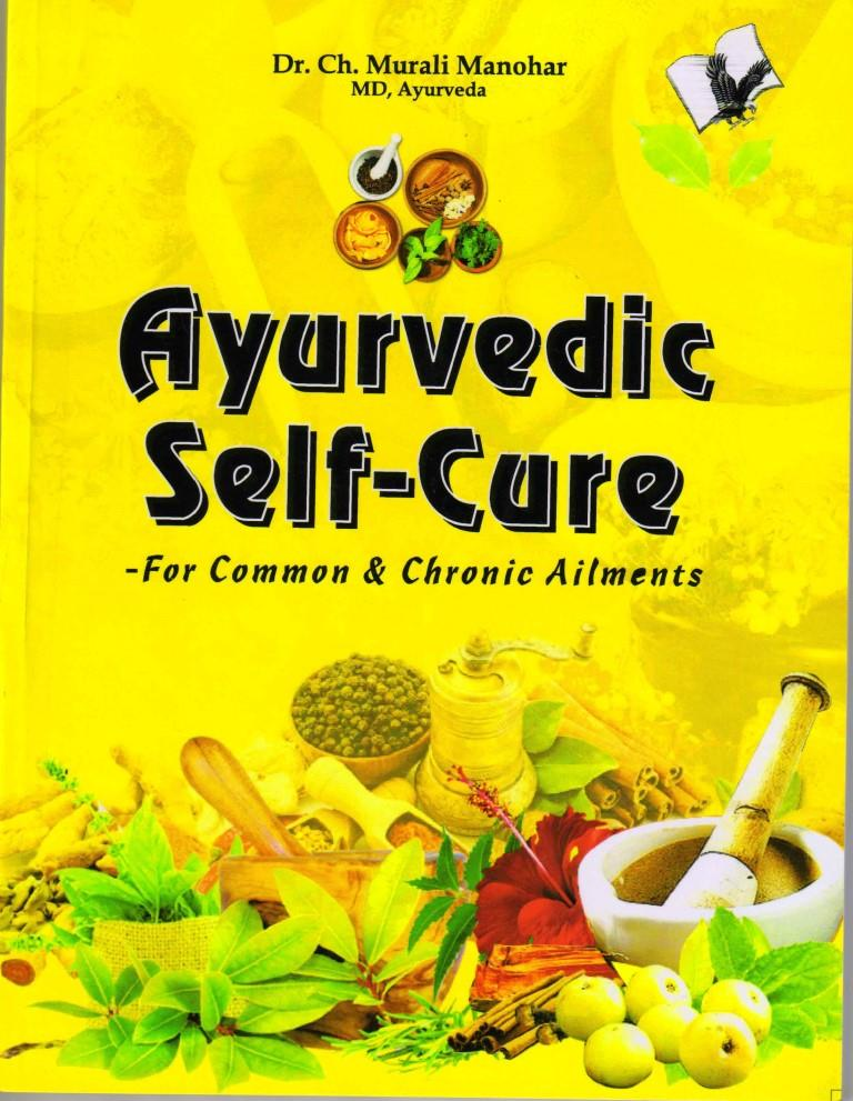 Ayurvedic Self Cure: For Common & Chronic Ailments