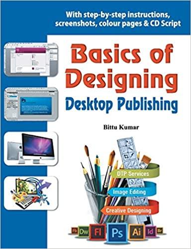 Basics of Designing: Desktop Publishing