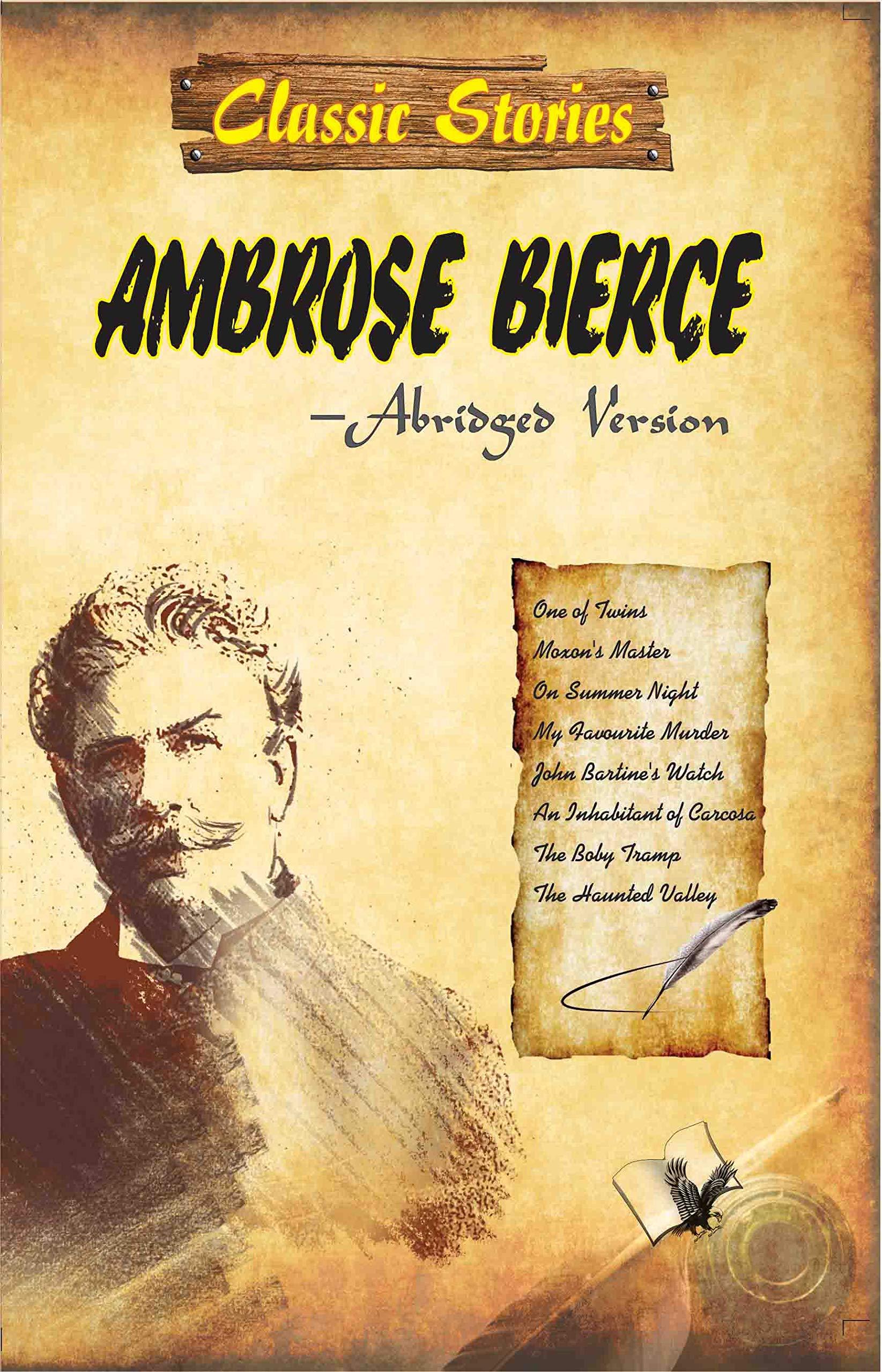 CLASSIC STORIES OF AMBROSE BIERCE: HEART WARMING LOVE STORIES