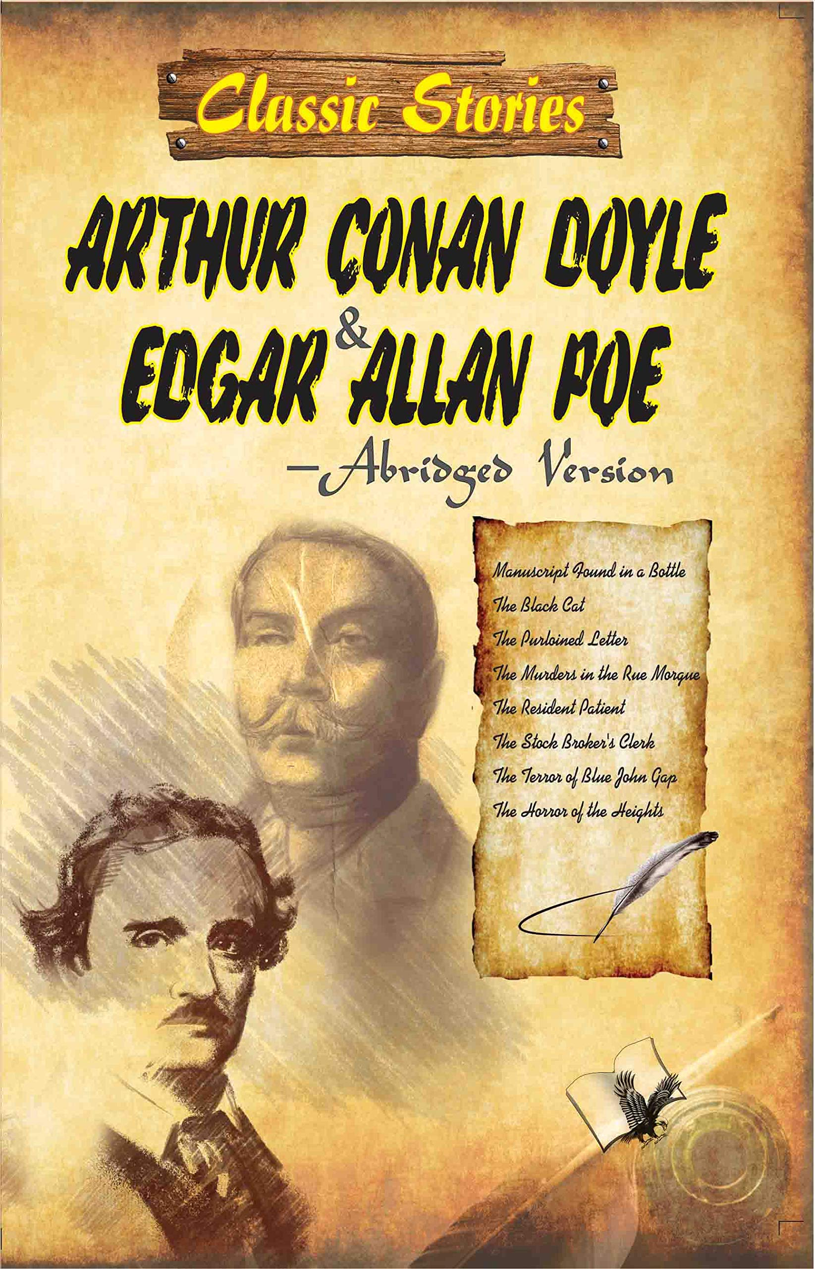CLASSIC STORIES OF ARTHUR CONAN COYLE EDGAR & ALLAN POE: 8 FAST-PACED STORIES OF THRILL AND EXCITEMENT