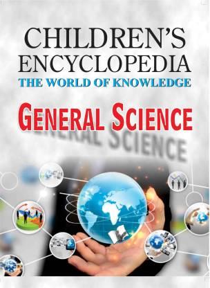 Children's Encyclopedia: General Science