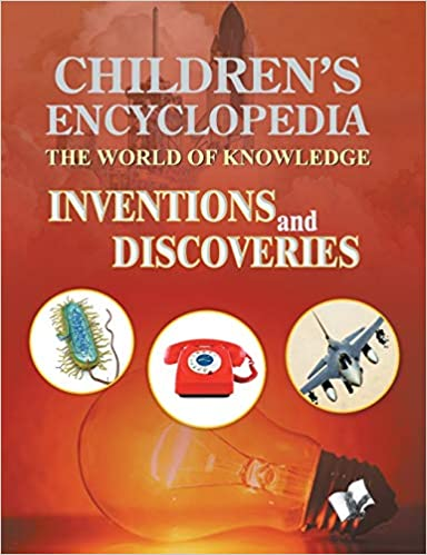 Children's Encyclopedia: Inventions and Discoveries