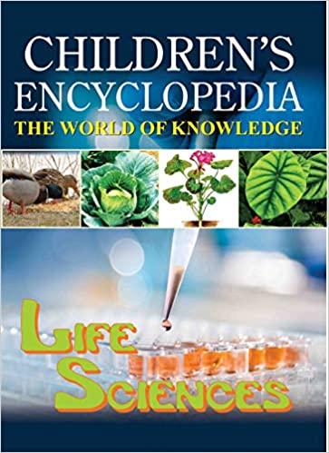 CHILDREN'S ENCYCLOPEDIA: LIFE SCIENCES