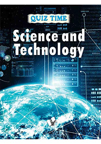QUIZ TIME: SCIENCE & TECHNOLOGY