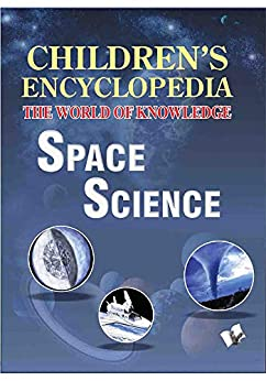 Children's Encyclopedia: Space Science