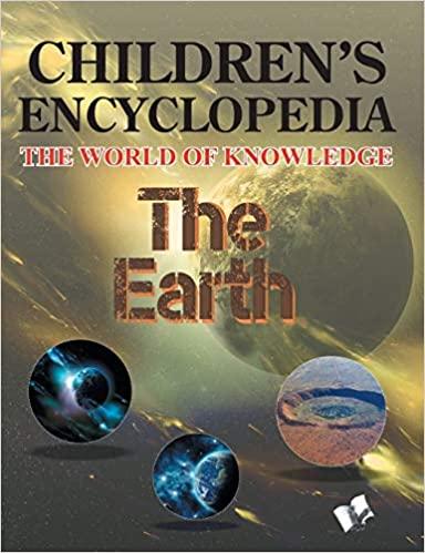 Children's Encyclopedia: The Earth