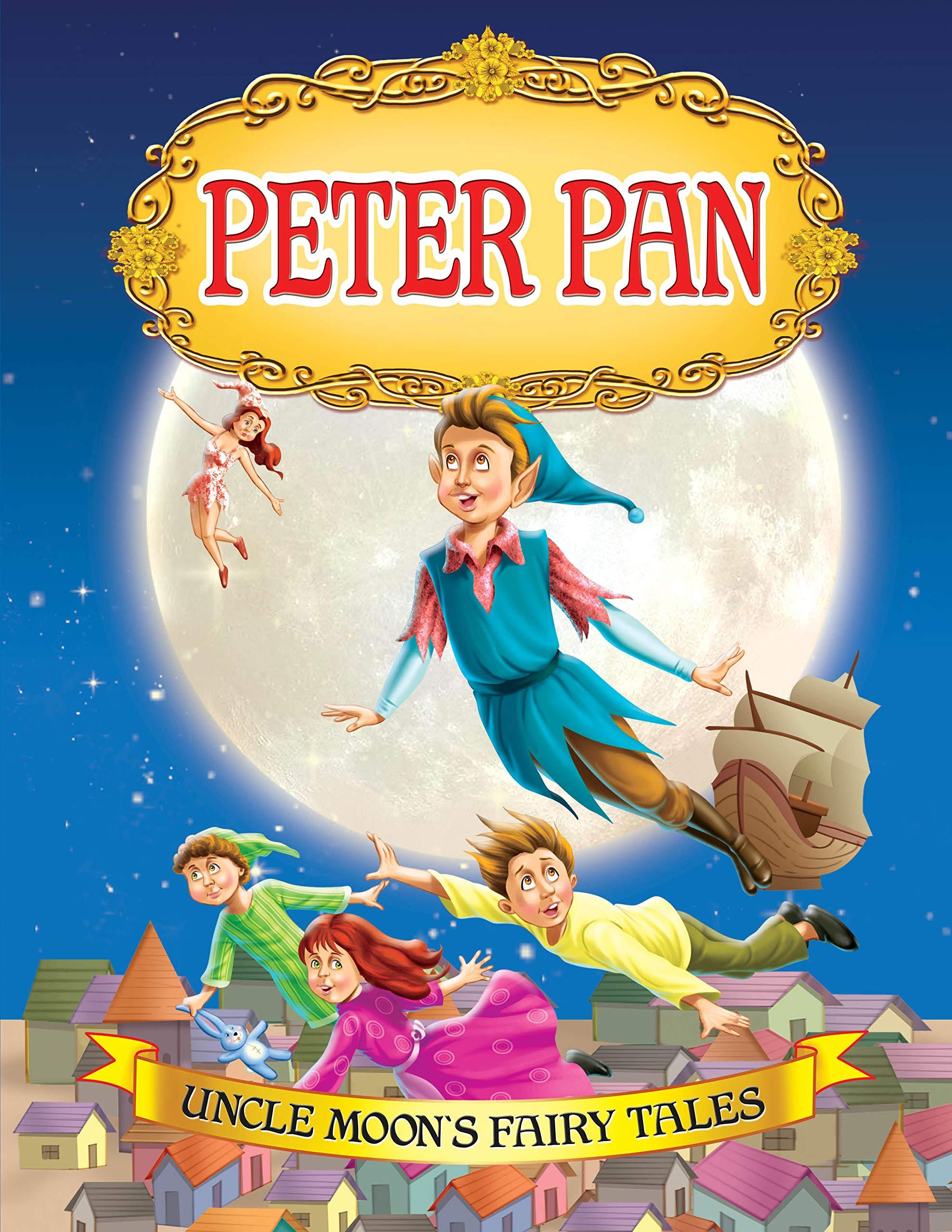 (Uncle Moon's Fairy Tales) Moon:Peter Pan