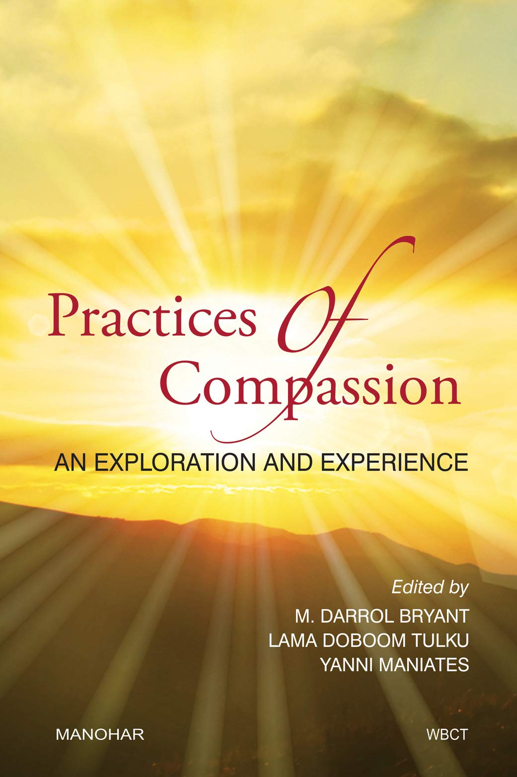 Practices of Compassion: An Exploration and Experience