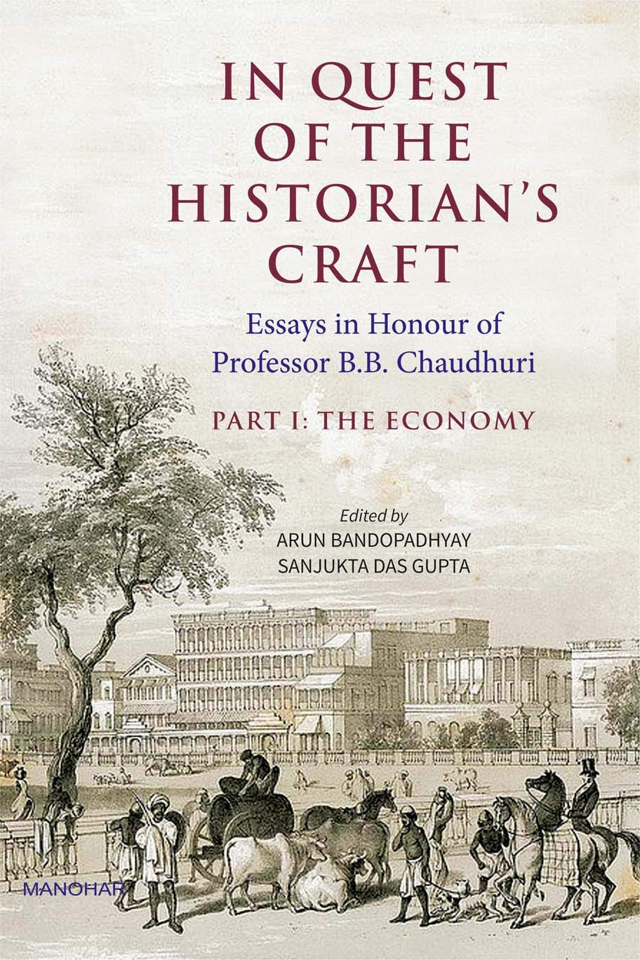 IN QUEST OF THE HISTORIAN'S CRAFT: PART I THE ECONOMY