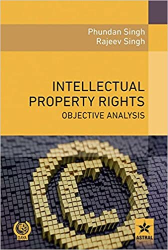 INTELLECTUAL PROPERTY RIGHTS: OBJECTIVE ANALYSIS