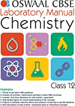Oswaal CBSE Laboratory Manual Class 12 Chemistry Book (For 2021 Exam)