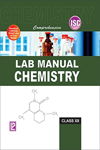 COMPREHENSIVE LAB MANUAL CHEMISTRY XII (ISC BOARD)