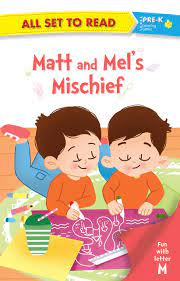 ALL SET TO READ FUN WITH LATTER M MATT AND MELS MISCHIEF