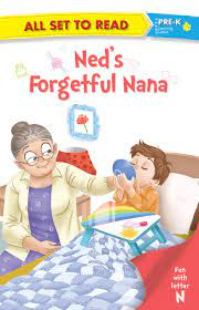 ALL SET TO READ FUN WITH LATTER N  NEDS FORGETFUL NANA