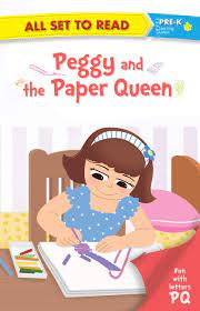 ALL SET TO READ FUN WITH LATTER P Q PEGGY AND THE PAPER QUEEN