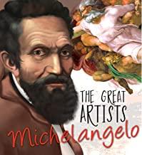 Great Artists: Michelangelo