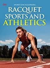 Encyclopedia: Racquet Sports and Athletics (Sports Encyclopedia)