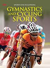 Encyclopedia: Gymnastics and Cycling Sports (Sports Encyclopedia)