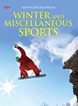 Encyclopedia: Winter and Miscellaneous Sports (Sports Encyclopedia)