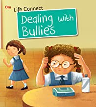 LIFE CONNECT: DEALING WITH BULLIES (LIFE CONNECT)