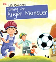 LIFE CONNECT: TAMING THE ANGER MONSTER (LIFE CONNECT)