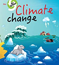 ENVIRONMENT  ENCYCLOPEDIA : CLIMATE CHANGE (GO GREEN)