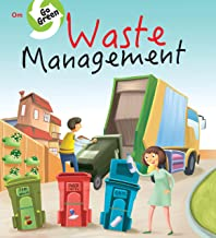 Environment  Encyclopedia : Waste Management (Go Green)