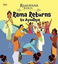 Ramayana Stories: Rama Returns to Ayodhya