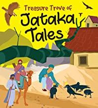 Jataka Tales: Treasure Trove of Jataka Tales