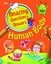 Encyclopedia: Amazing Questions & Answers Human Body