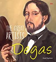 GREAT ARTISTS: DEGAS