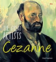 GREAT ARTISTS: CEZANNE