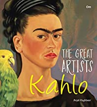 GREAT ARTISTS: KAHLO