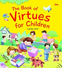 VIRTUE STORIES : THE BOOK OF VIRTUES FOR CHILDREN