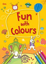 Colouring book for kids: Fun with Colours, 256 pages of fun