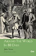 THE ORIGINALS AROUND THE WORLD IN 80 DAYS (UNABRIDGED CLASSICS)