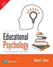Eductional Psychology : Theory And Pract