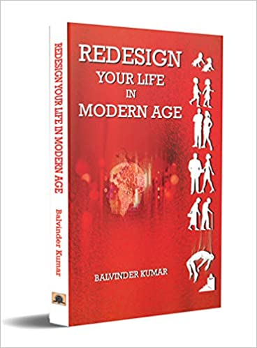 REDESIGN YOUR LIFE IN MODERN AGE