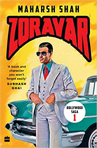 Zoravar: Book One in the Bollywood Saga