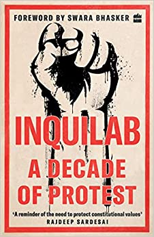 Inquilab: A decade of protest