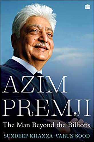 Azim Premji The Man Beyond the Billions