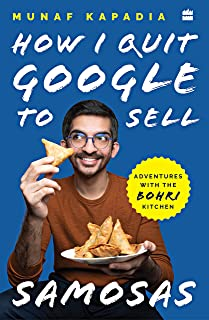 How I Quit Google to Sell Samosas
