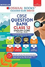 OSWAAL CBSE QUESTION BANK CLASS 12 ENGLISH CORE BOOK CHAPTER-WISE & TO