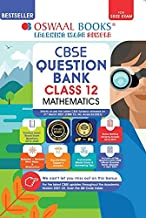 OSWAAL CBSE QUESTION BANK CLASS 12 MATHEMATICS BOOK CHAPTERWISE & TOPI