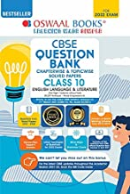 OSWAAL CBSE QUESTION BANK CLASS 10 ENGLISH LANGUAGE & LITERATURE BOOK
