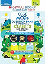 OSWAAL CBSE MCQS QUESTION BANK CHAPTERWISE FOR TERM-I, CLASS 10, MATHEMATICS (STANDARD) (WITH THE LARGEST MCQ QUESTIONS POOL FOR 2021-22 EXAM)