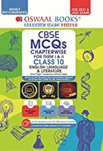 OSWAAL CBSE MCQS CHAPTERWISE QUESTION BANK FOR TERM I & II, CLASS 10, ENGLISH LANGUAGE & LITERATURE (WITH THE LARGEST MCQ QUESTION POOL FOR 2021-22 EXAM)