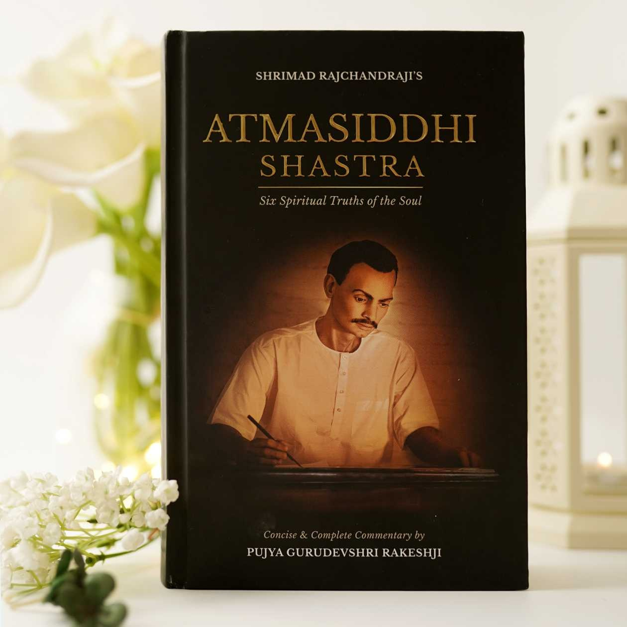 Atmasiddhi Shastra - Six Spiritual Truths of the Soul