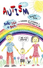 AUTISM - A HANDBOOK OF DIAGNOSIS & TREATMENT OF ASD